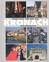 Kronach. Das Buch zur Stadt