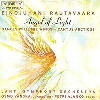 Rautavaara: Angel of Light / Dances With Winds / Cantus Arcticus (1999-10-01)