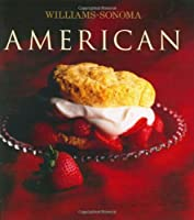 Williams-Sonoma Collection: American (Williams Sonoma Collection)
