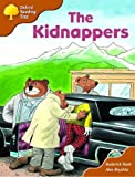 Oxford Reading Tree: Stage 8: Storybooks (magic Key): the Kidnappers