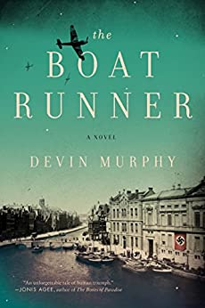 The Boat Runner: A Novel by [Murphy, Devin]