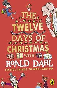 Roald Dahl's The Twelve Days of Chris