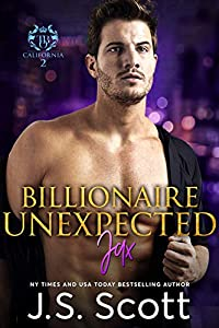 Billionaire Unexpected~Jax: The Billionaire's Obsession Series (English Edition)