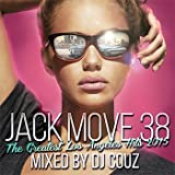 Jack Move 38 - The Greatest Los Angeles Hits 2015 -