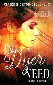 In Dyer Need: The First Chapter by [Highton-Stevenson, Claire]