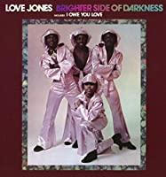 Love Jones by BRIGHTER SIDE OF DARKNESS