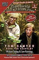 Tom Sawyer & Huckleberry Finn: St. Petersburg Adventures: Tom Sawyer Runs the Gauntlet (Super Science Showcase) (Tom Sawyer & Huckleberry Finn: Short Stories)
