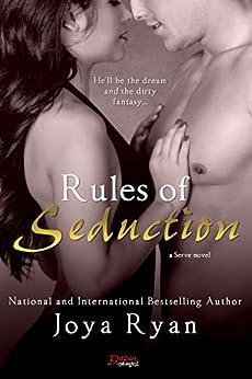 Rules of Seduction (Serve Book 7) by [Ryan, Joya]