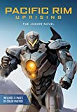 Pacific Rim Uprising: The Junior Novel