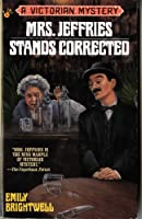 Mrs. Jeffries Stands Corrected (Victorian Mystery)