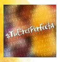 Tu Eres Perfecta【CD】 [並行輸入品]