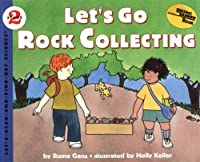 Let's Go Rock Collecting (Let'S-Read-And-Find-Out Science. Stage 2)【洋書】 [並行輸入品]