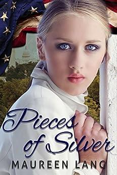 Pieces of Silver (A World War One Novel Series Book 1) by [Lang, Maureen]