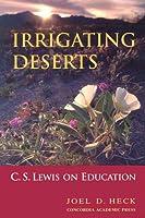 Irrigating Deserts: C.s. Lewis on Education