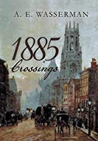 1885 Crossings