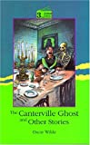 Canterville Ghost and Other Stories (Oxford Progressive English Readers)