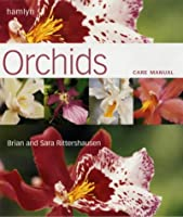 Orchids (Hamlyn Care Manual)
