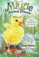 Ellie Featherbill All Alone (Magic Animal Friends)