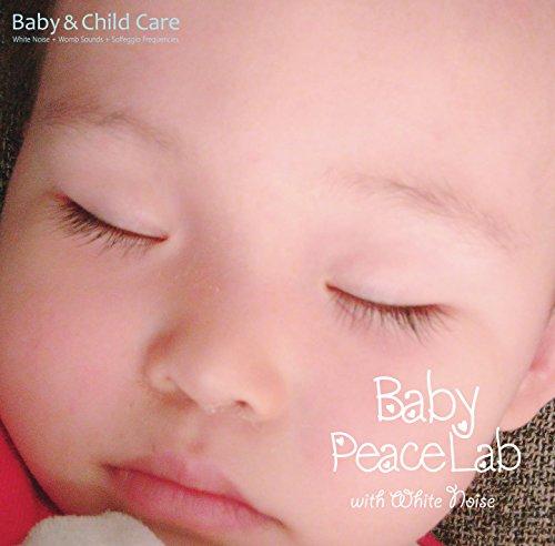 ホワイトノイズ+胎内音+ソルフェジオ周波数でピースフルに右脳を活性化するママとベビーの胎教・育脳アルバム ~ ベビーピースラボ・ウィズ・ホワイトノイズ | Baby PeaceLab with White Noise