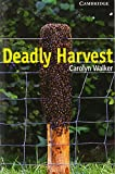 Deadly Harvest Level 6 Book with Audio CDs (3) Pack (Cambridge English Readers)