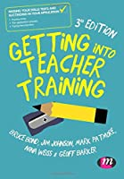 Getting into Teacher Training: Passing your Skills Tests and succeeding in your application
