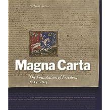 Magna Carta: The Foundation of Freedom 1215-2015