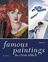 Famous Paintings in Cross Stitch (Hamlyn Home & Crafts S.)