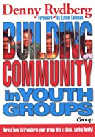 Building Community in Youth Groups