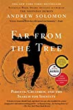 Far From the Tree: Parents, Children and the Search for Identity (English Edition)