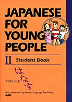 Japanese For Young People II: Student Book (Japanese for Young People Series)