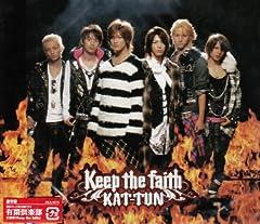 KAT-TUN「Keep the faith」のジャケット画像