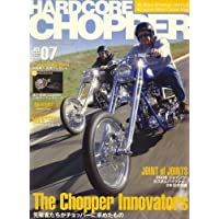 HARDCORE CHOPPER Magazine (ハードコア・チョッパー・マガジン) 2008年 07月号 [雑誌]