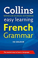 Easy Learning French Grammar (Collins Easy Learning)