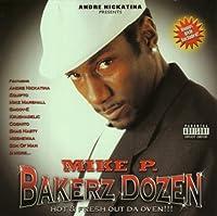 Andre Nickatina Presents: Bakerz Dozen