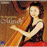 MIYABI ミラクル・ハープ 〜バッハから日本のうたまで