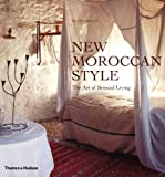 New Moroccan Style:The Art of Sensual Living