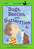 Bugs, Beetles and Butterflies (Easy-to-Read,Viking)
