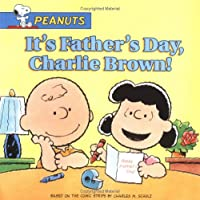 It's Father's Day, Charlie Brown! (Peanuts)