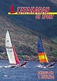 Catamaran de sport : Découverte & initiation - Sport Loisirs - Voile bateau