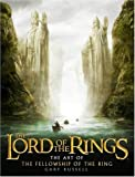 "The Art of the ""Fellowship of the Ring"" (The ""Lord of the Rings"")"