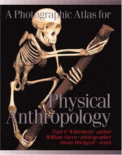 Download A Photographic Atlas for Physical Anthropology 0895825724