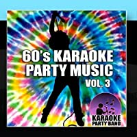 60's Karaoke Party Music Vol. 3 by Karaoke Party Band