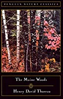 The Maine Woods (Classic, Nature, Penguin)