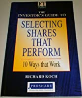 Selecting Shares That Perform: Proshare Version