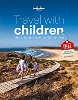 Travel with Children 6 (Lonely Planet)