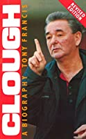 Clough: A Biography