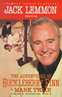 The Adventures of Huckleberry Finn (Family Audio Classics)
