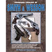 Standard Catalogue of Smith & Wesson