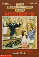 Stacey and the Mystery Money (Baby-sitters Club Mystery)