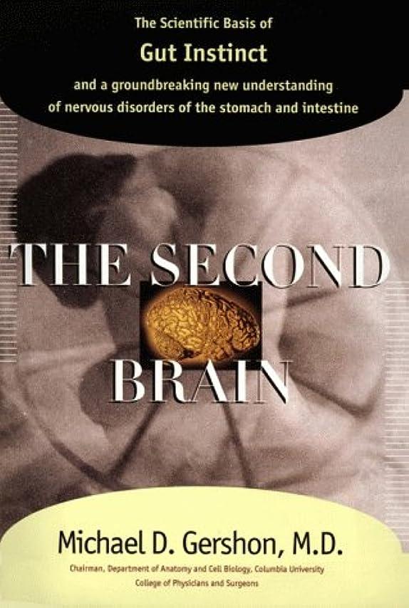 準備実際のソフトウェアThe Second Brain: The Scientific Basis of Gut Instinctand a groundbreaking new understanding of nervous disorders of the stomach and intestine